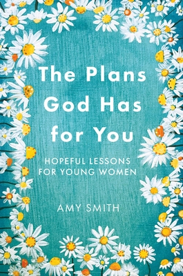 The Plans God Has for You