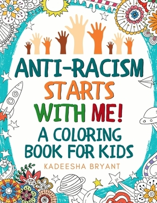 Anti-Racism Starts With Me