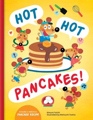Hot Hot Pancakes