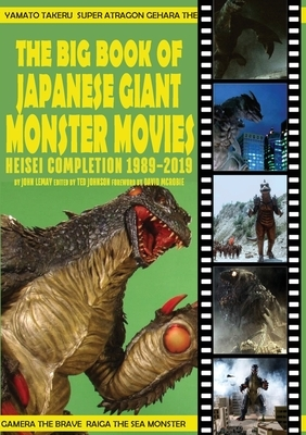 The Big Book of Japanese Giant Monster Movies