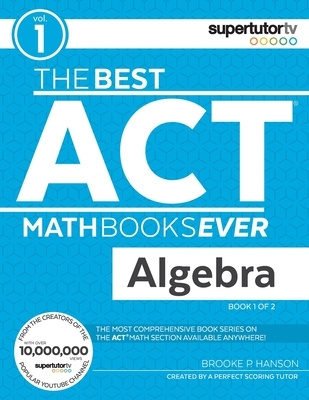 The Best ACT Math Books Ever, Book 1