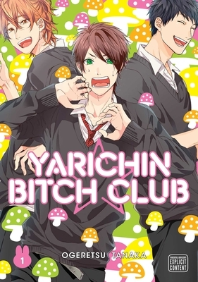 Yarichin Bitch Club, Vol. 1, Volume 1