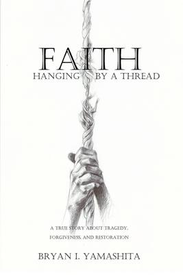 Faith, Hanging by a Thread