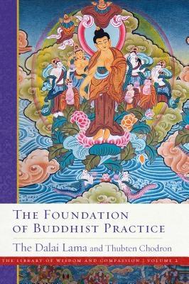 The Foundation of Buddhist Practice, Volume 2