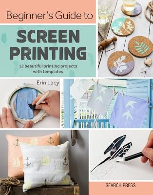 Beginner's Guide to Screen Printing