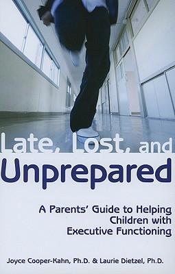 Late, Lost, and Unprepared