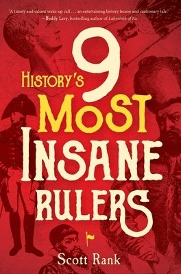 History's 9 Most Insane Rulers