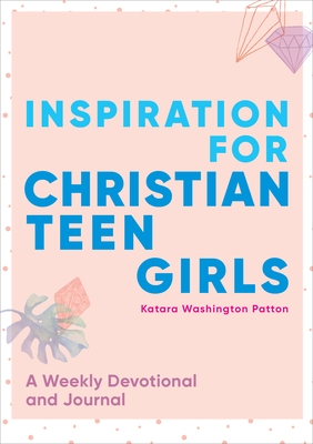 Inspiration for Christian Teen Girls