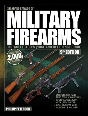 Standard Catalog of Military Firearms, 9th Edition