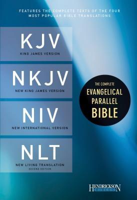 Complete Evangelical Parallel Bible-PR-KJV/NKJV/NIV/NLT