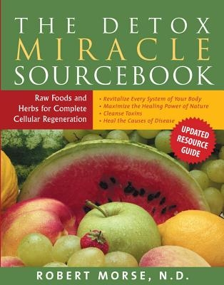 The Detox Miracle Sourcebook