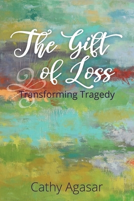 The Gift of Loss