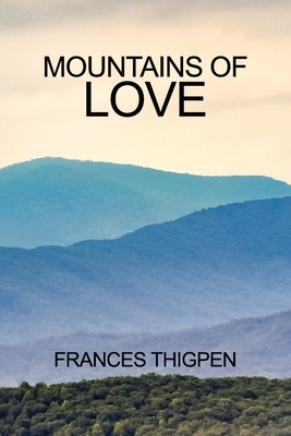 Mountains of Love