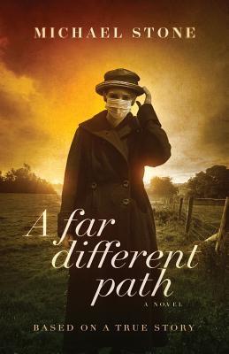 A Far Different Path