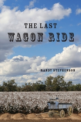 The Last Wagon Ride