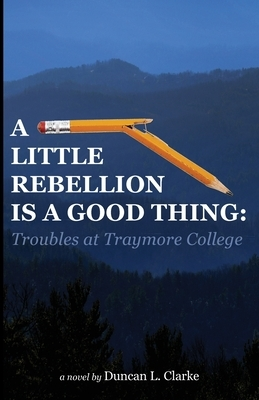 A Little Rebellion Is a Good Thing