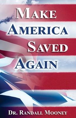 Make America Saved Again