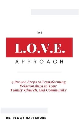 The L.O.V.E. Approach