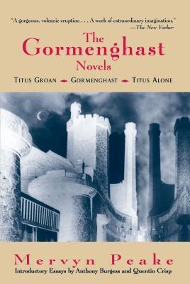 The Gormenghast Novels