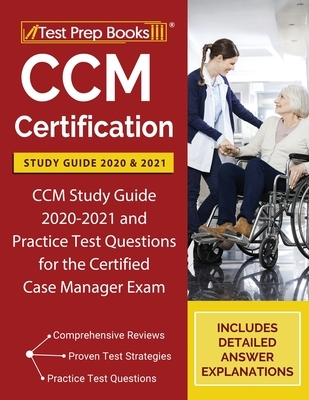 CCM Certification Study Guide 2020 and 2021