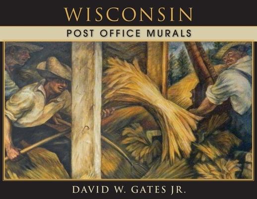 Wisconsin Post Office Murals