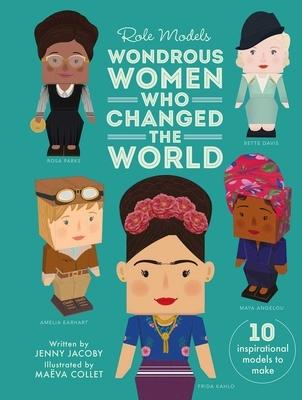 Wondrous Women Who Changed the World