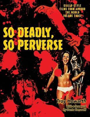 So Deadly, So Perverse