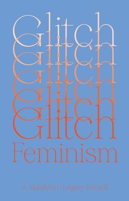 Glitch Feminism