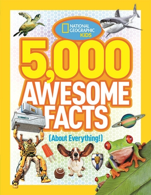 5,000 Awesome Facts (about Everything