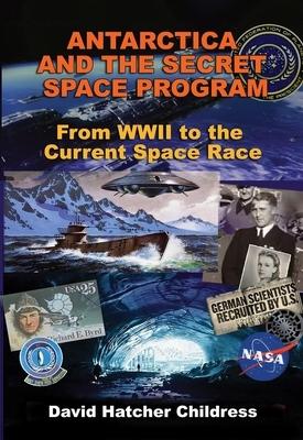 Antarctica and the Secret Space Program