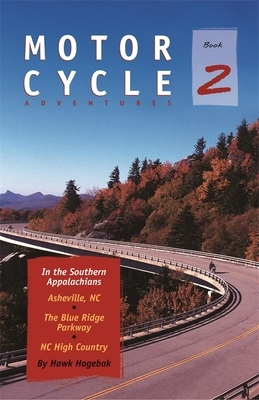 Motorcycle Adventures in the Southern Appalachians