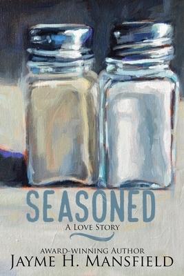 Seasoned