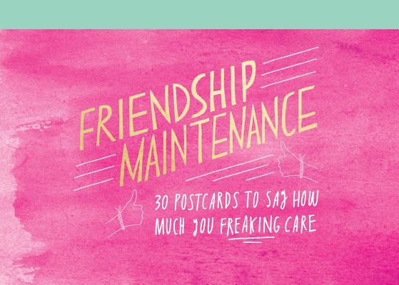 Friendship Maintenance