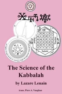 The Science of the Kabbalah
