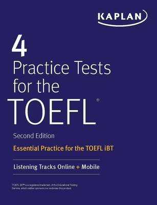 4 Practice Tests for the TOEFL