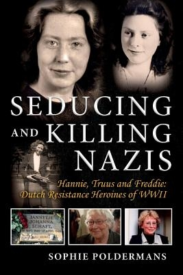 Seducing and Killing Nazis, Volume 1