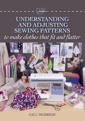 Understanding and Adjusting Sewing Patterns