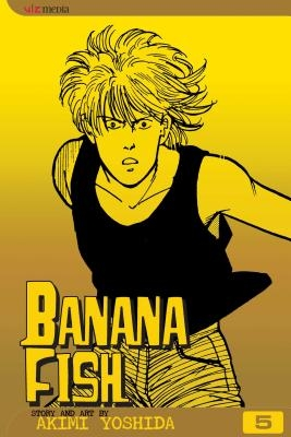 Banana Fish, Vol. 5, Volume 5