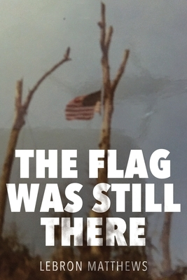 The Flag Was Still There