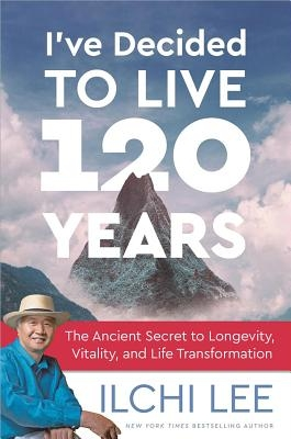 I've Decided to Live 120 Years