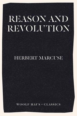Reason and Revolution