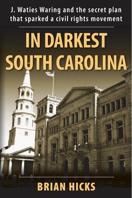 In Darkest South Carolina
