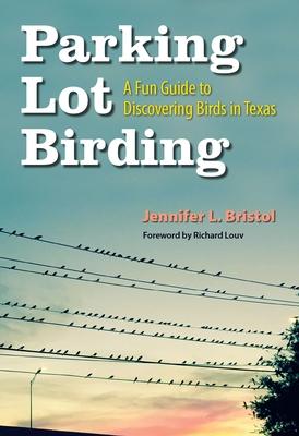Parking Lot Birding, Volume 60