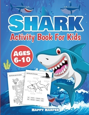 Shark Activity Book For Kids Ages 6-10