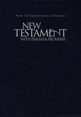 NIV New Testament with Psalms and Proverbs