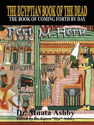 The Egyptian Book of the Dead Mysticism of the Pert Em Heru