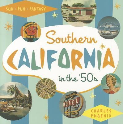 Southern California in the '50s