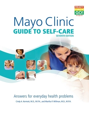 Mayo Clinic Guide to Self-Care