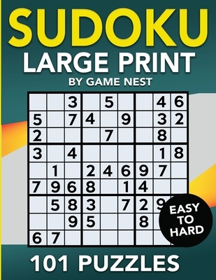 Sudoku Large Print 101 Puzzles Easy to Hard