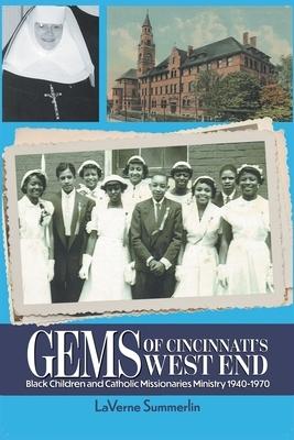 Gems of Cincinnati's West End